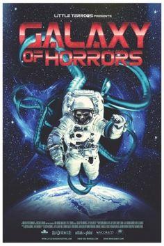 Galaxy of Horrors (2017)   105' - Canadá TERROR CIENCIA FICCIÓN   Sinopsis:  Nos presenta varias historias de un hombre que atrapado en una cámara criogénica, es obligado a ver una serie de cuentos de terror, mientras soporta su propio miedo.