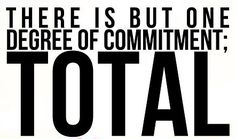 Runner Things #1396: There is but one degree of commitment; TOTAL