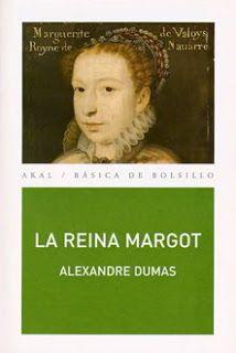 La reina Margot - Alejandro Dumas