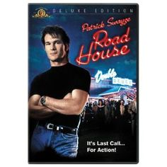 Patrick Swayze - I may never have watched this movie all the way through, but whenever it's on the TV in the middle of the night, I have to watch quite a bit of it.