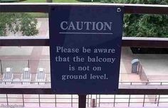 Funny: A Sign that Demands an Explanation.