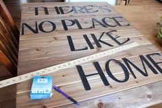 DIY Sign | The Wood Grain Cottage There's no place like home (love the Wizard of Oz)