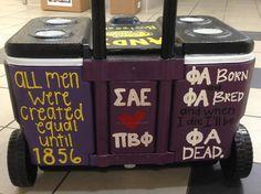 """All men created equal until. Fraternity Crafts, Fraternity Coolers, Frat Coolers, Sorority And Fraternity, Sigma Alpha Epsilon, Pi Beta Phi, Kappa Delta, Alpha Phi, Theta"