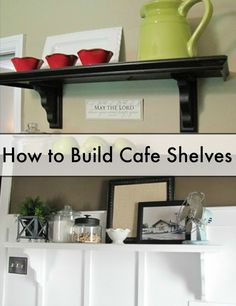 How to build cafe shelves!  Super easy and super affordable! beneathmyheart.net #sp
