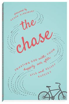 """This book shows girls how to chase God and not guys""...The Chase: Trusting God with Your Happily Ever After 