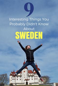 What is Sweden famous for? Many things from flat pack furniture to Swedish meatballs! But here are 9 interesting things you probably didn't know about Sweden.