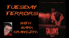 """The Gallows"" Movie Review on Tuesday Terrors"