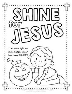 Jesus Shine In Me Coloring Picture For Halloween Back To