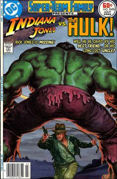 Super-Team Family: The Lost Issues!: Indiana Jones Vs. The Hulk
