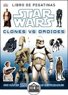 Star Wars. Clones Vs. Droides. Libro De Pegatinas (Star Wars Especiales) de AA. VV. ✿ Libros infantiles y juveniles - (De 0 a 3 años) ✿