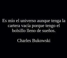 Charles Bukowsky.