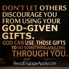Use your gifts from God #faith