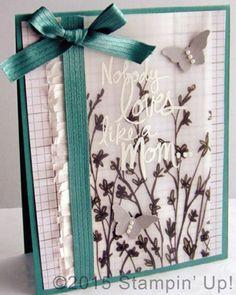 Stampin' Up! Cards - Sale-A-Bration Sheer Perfection Designer Vellum Stack, Mother's Love Stamp Set