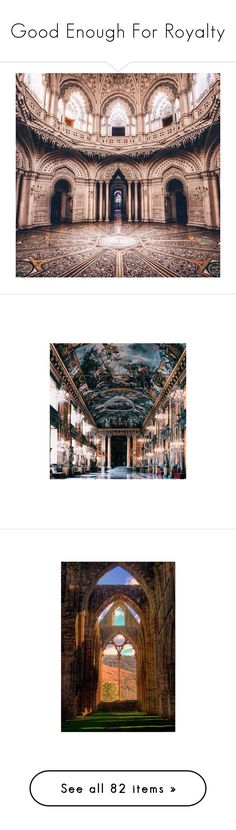"""Good Enough For Royalty"" by creatingpulsars ❤ liked on Polyvore featuring pictures, pics, backgrounds, photos, places, images, art, castles, pic and filler"