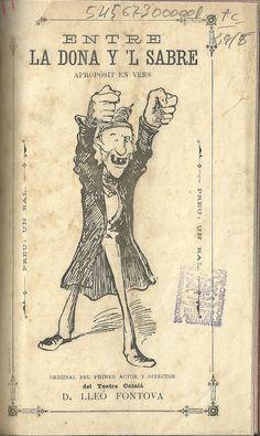 Entre la dona y 'l sabre. Lleó Fontova. Barcelona. 1882.  http://bvirtual.bibliotecas.csic.es/csic:csicalephbib000545673