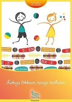 Lukuja liikkuen, tavuja touhuten / Tuuli Tiainen ja Virve Välimäki. Lukuja liikkuen, tavuja touhuten koostuu leikeistä, joissa varhaisia oppimisvalmiuksia ja äidinkielen ja matematiikan oppisisältöjä opitaan liikkumisen avulla. Kielelliset ja matemaattiset leikit etenevät oppimista tukevassa järjestyksessä.