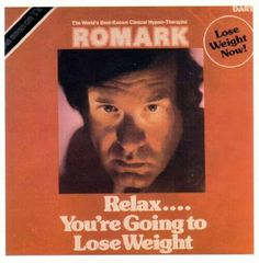 The Worst Bad Album Cover Art ~  Romak ~ Relax you're going to lose weight by hypnosis on recordromark-relax-youre-going-to-lose-wait-hypnotist-worst-bad-album-covers