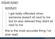 """Oh my goodness this is the accuratest thing I've ever read like """"fine don't sit by me. Peasant."""""""