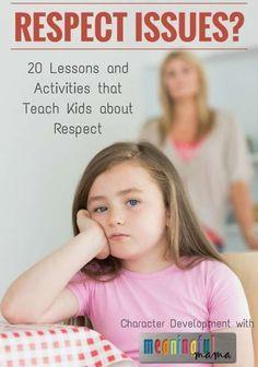 Teaching Kids About Respect - Character Development Lessons raising children, kids, #kids parenting