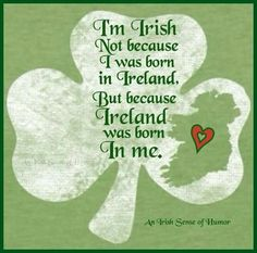 "Exactly ! Everyone is always telling  me "" you aren't 100% irish bc you weren't born there"" ---   http://tipsalud.com   -----"