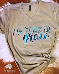 Super cute v-neck short sleeve t-shirt with a message we LOVE! T Shirts With Sayings, Cute Shirts, Cool Tees, Funny Shirts, Christian Clothing, Christian Shirts, Christian Apparel, Vinyl Shirts, Custom T