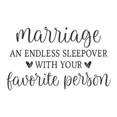 Silhouette Design Store: Marriage An Endless Sleepover Sign Quotes, Love Quotes, Inspirational Quotes, Silhouette Cameo Projects, Silhouette Design, Cricut Craft Room, Cricut Creations, Vinyl Projects, Married Life