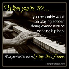 Piano is a life-long gift! www.teachpianotoday.com #piano #pianoteaching #quotes