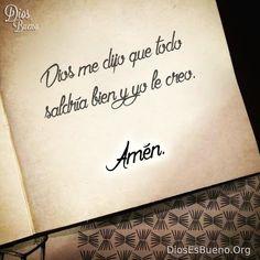 Yo creo en ti Dios mio