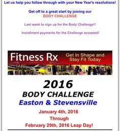 Today starts the Easton Body challenge. Pay today call 443-385-0596. Thursday starts out Stevensville challenge.  Call 410-643-3130 to pay for that one.