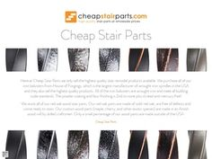 Here at Cheap Stair Parts we only sell the highest quality stair remodel products available. We purchase all of our iron balusters from House of Forgings, which is the largest manufacturer of wrought iron spindles in the USA and they also sell the highest quality products. All of the iron balusters are wrought iron and meet all building code standards. The powder coating and faux finishing is 2nd to none plus its lead and mercury free! We stock a