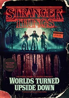 Booktopia has Stranger Things: Worlds Turned Upside Down, The Official Behind-The-Scenes Companion by Gina McIntyre. Buy a discounted Hardcover of Stranger Things: Worlds Turned Upside Down online from Australia's leading online bookstore. Stranger Things Libro, Stranger Things Tumblr, Stranger Things Fotos, Stranger Things Upside Down, Stranger Things Quote, Stranger Things Have Happened, Stranger Things Aesthetic, Stranger Things Netflix, Penguin Books