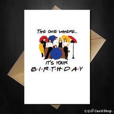 Friends TV Show Greetings Card - Die, wo es dein Geburtstag ist! - Friends TV Show Greetings Card – Die, wo es dein Geburtstag ist! 18th Birthday Quotes Funny, 18th Birthday Cards, Bday Cards, Funny Birthday Cards, Happy Birthday Friend, Birthday Cards For Friends, Bff Birthday, Birthday Gifts, Birthday Memes