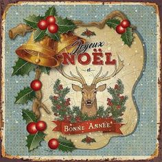 French Christmas, Woodland Christmas, Noel Christmas, Christmas Items, Christmas Signs, Christmas Pictures, Retro Christmas Decorations, Vintage Christmas Cards, Christmas Decoupage