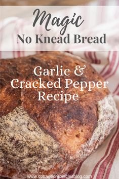 Artisan Bread Recipe No Knead Garlic Bread. Easy Bread recipe that anyone can make, no baking experience required! Just a few ingredients and 5 minutes of prep time, and you're on your way to crusty, rustic, amazing bread! Artisan Bread Recipes, Easy Bread Recipes, Recipe Cover, No Knead Bread, Cracked Pepper, Garlic Bread, Perfect Food, Bread Baking, Easy Desserts