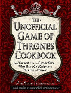 The world in George R. R. Martin's A Song of Ice and Fire series is huge and full of lots of people. And boy do those people like to eat. And now you can eat like a Lannister, too! Of course, you'll have to cook the food first, but that's why we found The Unofficial Game of Thrones Cookbook. Every dish finds its roots in the pages that brought Westeros to life