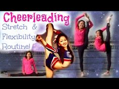 Cheerleading Stretching for INSANE Flexibility! - YouTube