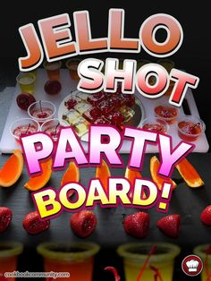 JELLO SHOT PARTY BOARD - All of our amazing Jell Shots! Create a smorgasboard of Jello Shots for your party, and your friends will never forget it!