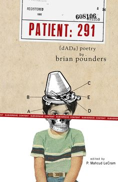 Patient: 291- dada poems by brian pounders, Front Cover