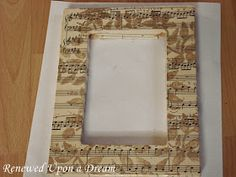 Renewed Upon a Dream: An Easy Craft Project: Stenciled Sheet Music Frame