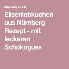 Elisenlebkuchen aus Nürnberg Rezept - mit leckeren Schokoguss