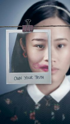 Own your truth - 13 Reasons Why
