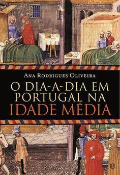 O Dia-a-Dia em Portugal na Idade Média