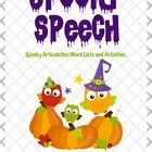 FREE HALLOWEEN Included in the document: Word lists for R, S, Z, L, Sh, Ch, J, F, V, T, D, K, and G  Spooky Speech Spell, mad lib, drawing & game