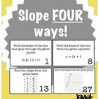 These 30 task cards can be used in a multitude of ways. Included, students will find slope in four ways:  1. From a graph 2. From an equation 3. Fr...