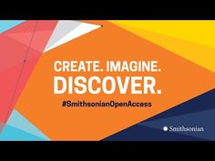 (6) Smithsonian Open Access: 2.8 Million Images Are Yours to Use - YouTube