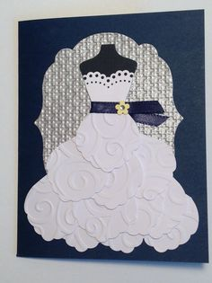Wedding Dress, Love, Stampin Up Bird Builder Punch, Square Lattice and Swirls Embossing Folder
