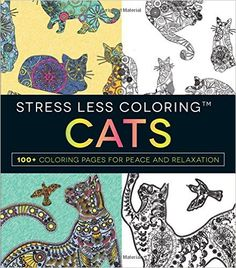 Amazon.com: Stress Less Coloring - Cats: 100+ Coloring Pages for Peace and Relaxation (9781440597138): Adams Media: Books