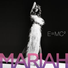 """Her studio album released in 2008 """"E=MC²"""". This could a part 2 of her previous album """"The Emancipation of Mimi"""". Mariah Carey, New Artists, Music Artists, Def Jam Recordings, E Mc2, Google Play Music, Song One, Music Albums, My Favorite Music"""