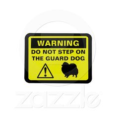 Humorous Pomeranian Guard Dog Warning, Want it cheaper? Use this link for coupons: https://www.zazzle.com/coupons?rf=238077998797672559