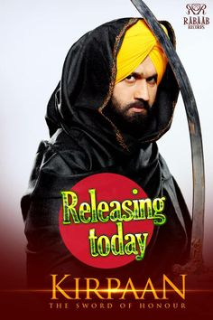Kirpaan The Sword Of Honour - Releasing Today For More Information Visit : http://kirpaan.com